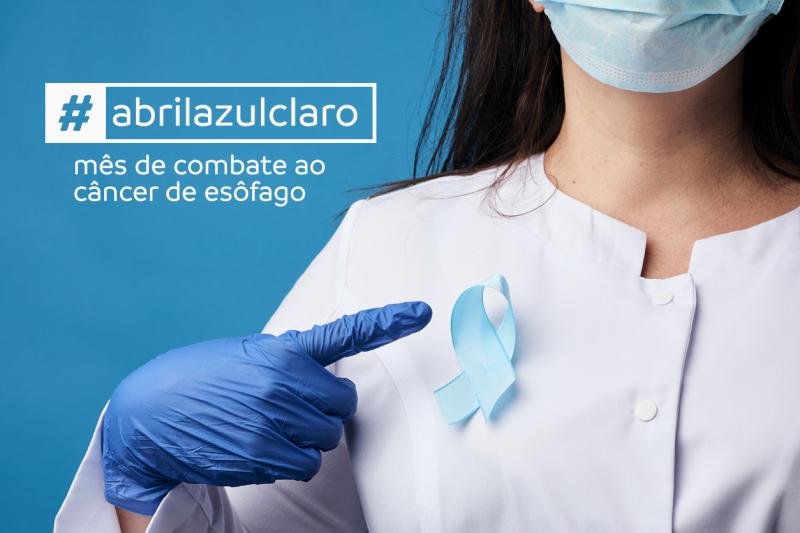 Abril Azul Claro é o mês de combate ao câncer de esôfago