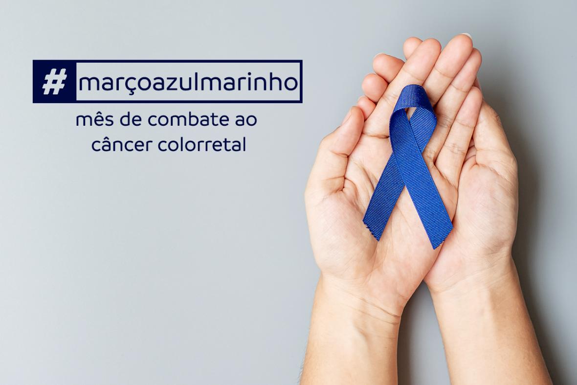 Março Azul Marinho e o combate ao Câncer Colorretal